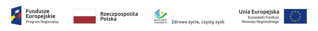 Flaga Fundusze Europejskie Program Regionalny Flaga Rzeczpospolitej Polskiej Flaga Warmia i Mazury Zdrowe życie, czysty zysk Flaga Unii Europejskiej